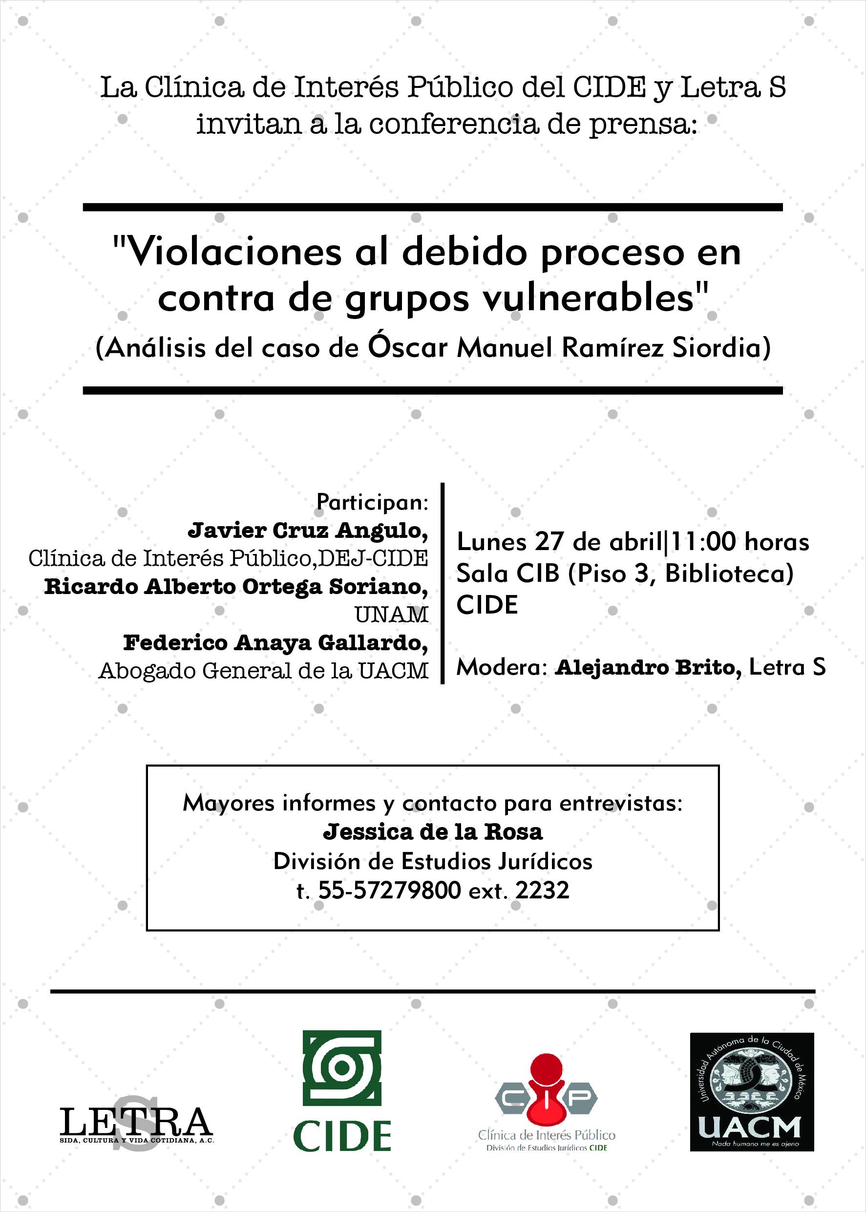 Conferencia de prensa «Violaciones al debido proceso en contra de grupos vulnerables (Análisis del caso Óscar Manuel Ramírez Siordia)»
