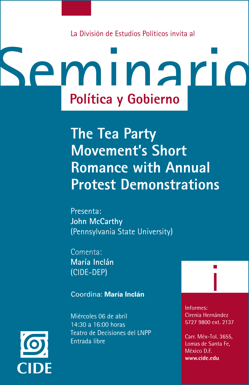 Seminario «The Tea Party Movement's Short Romance whit Annual Protest Demonstrations»