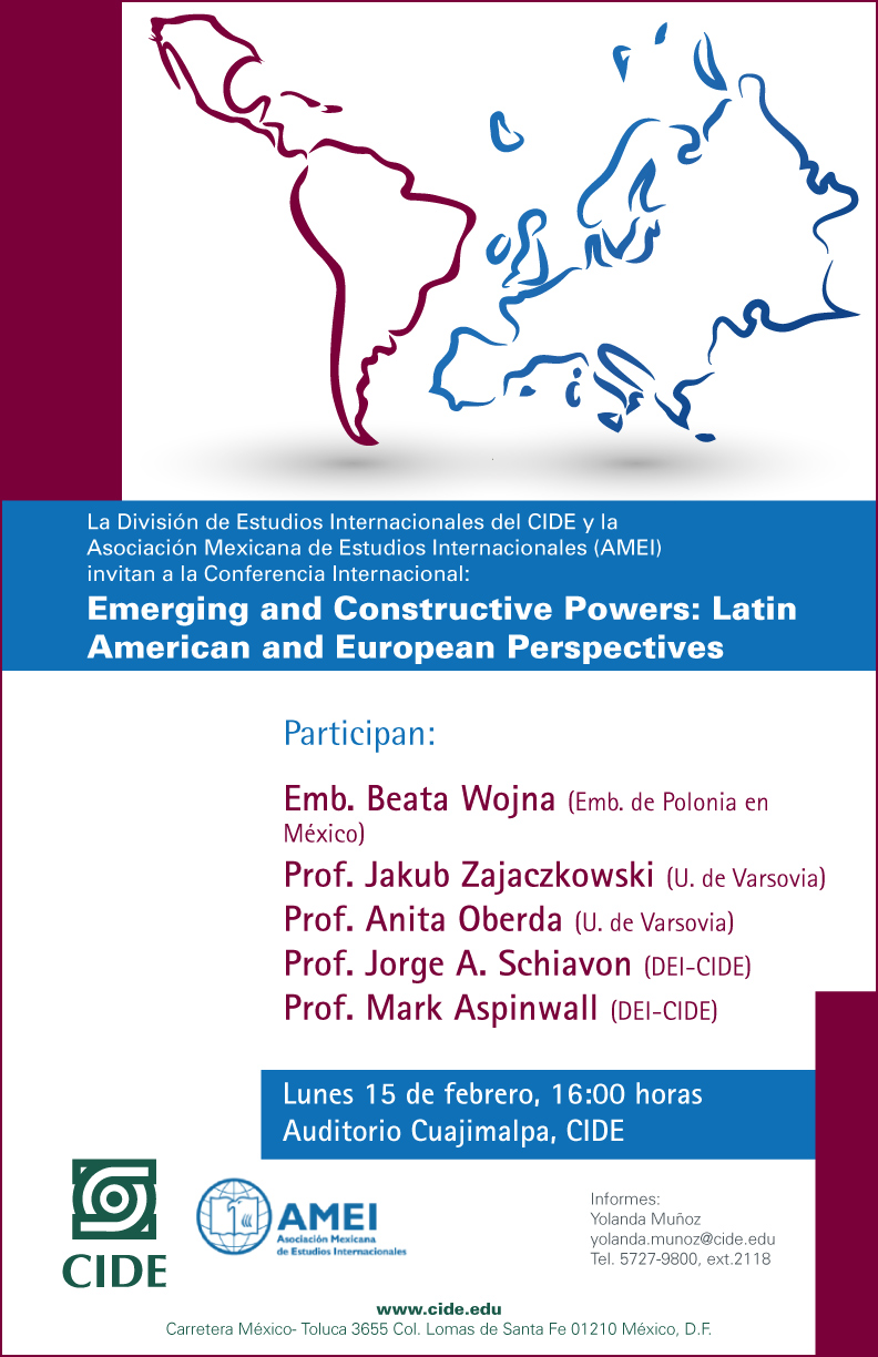 Emerging and Constructive Powers: Latin American and European Perspectives
