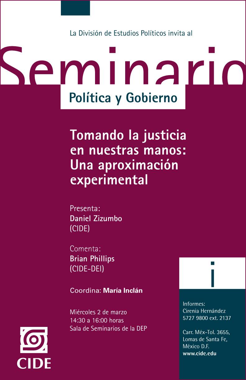 Tomando la justicia en nuestras manos: Una aproximación experimental