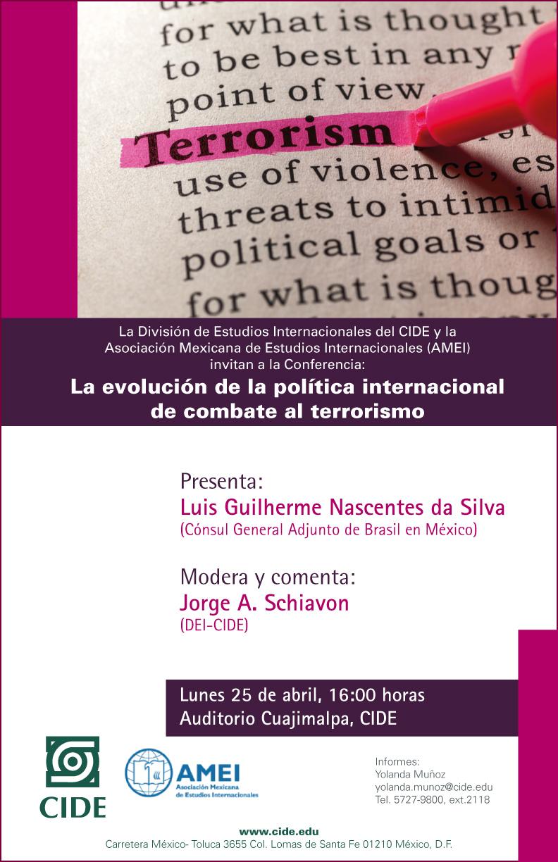 Conferencia «La evolución de la política internacional de combate al terrorismo»
