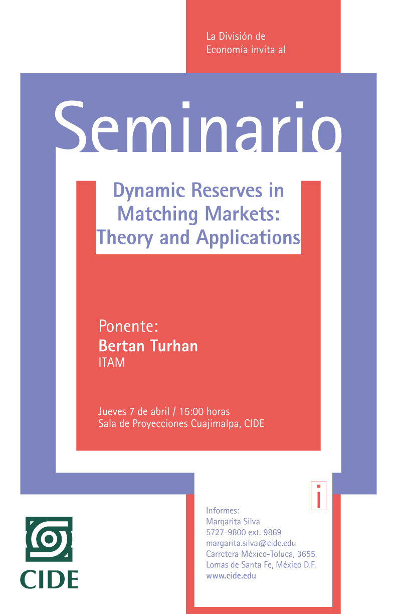 Seminario «Dynamic Reserves in Matching Markets: Theory and Applications»