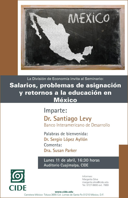 Seminario «Salarios, problemas de asignación y retornos a la educación en México»
