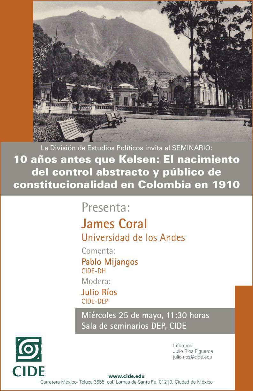 Seminario «10 años antes que Kelsen: El nacimiento del control abstracto y público de constitucionalidad en Colombia en 1910»