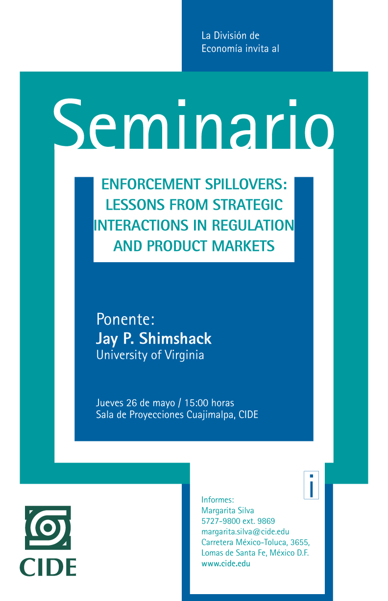 "Seminario de Economía ""Enforcement Spillovers: lessons from strategic interactions in regulation and product markets"""
