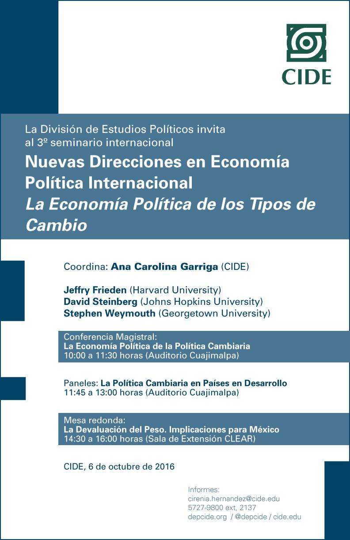 Seminario Internacional «Nuevas Direcciones en Economía Política Internacional. La Economía Política de los Tipos de Cambio»