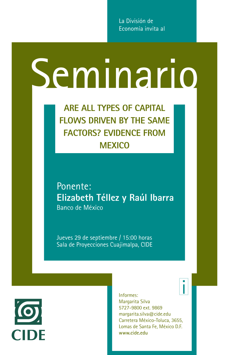 Seminario de Economía «Are all types of capital flows driven by the same factors? Evidence from Mexico»