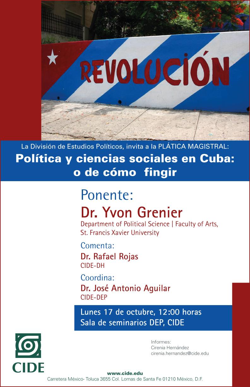 Plática Magistral «Política y ciencias sociales en Cuba: o de cómo fingir»