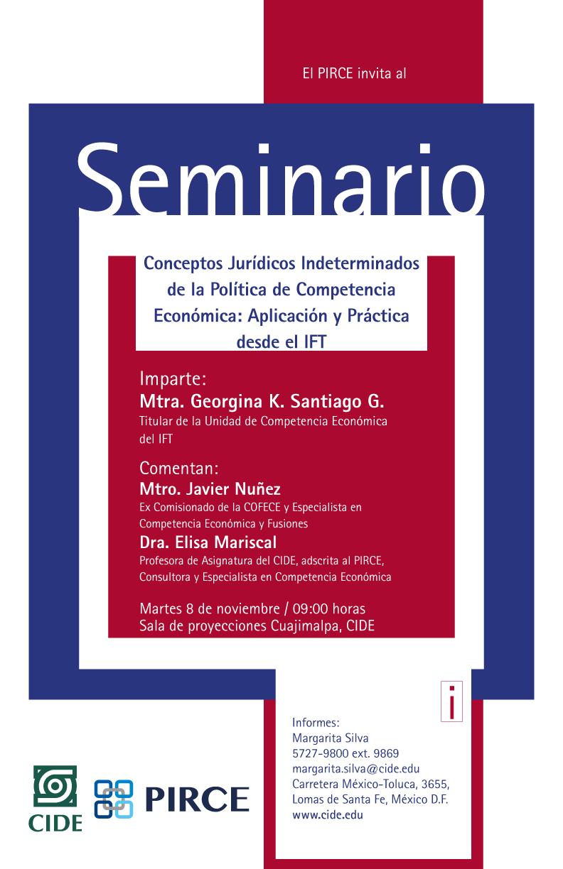 Seminario «Conceptos Jurídicos Indeterminados de la Política de Competencia Económica: Aplicación y Práctica desde el IFT»