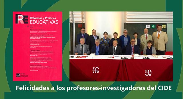 """Investigadores del CIDE integran Comité Editorial de la  revista académica """"Reformas y Políticas Educativas"""""""