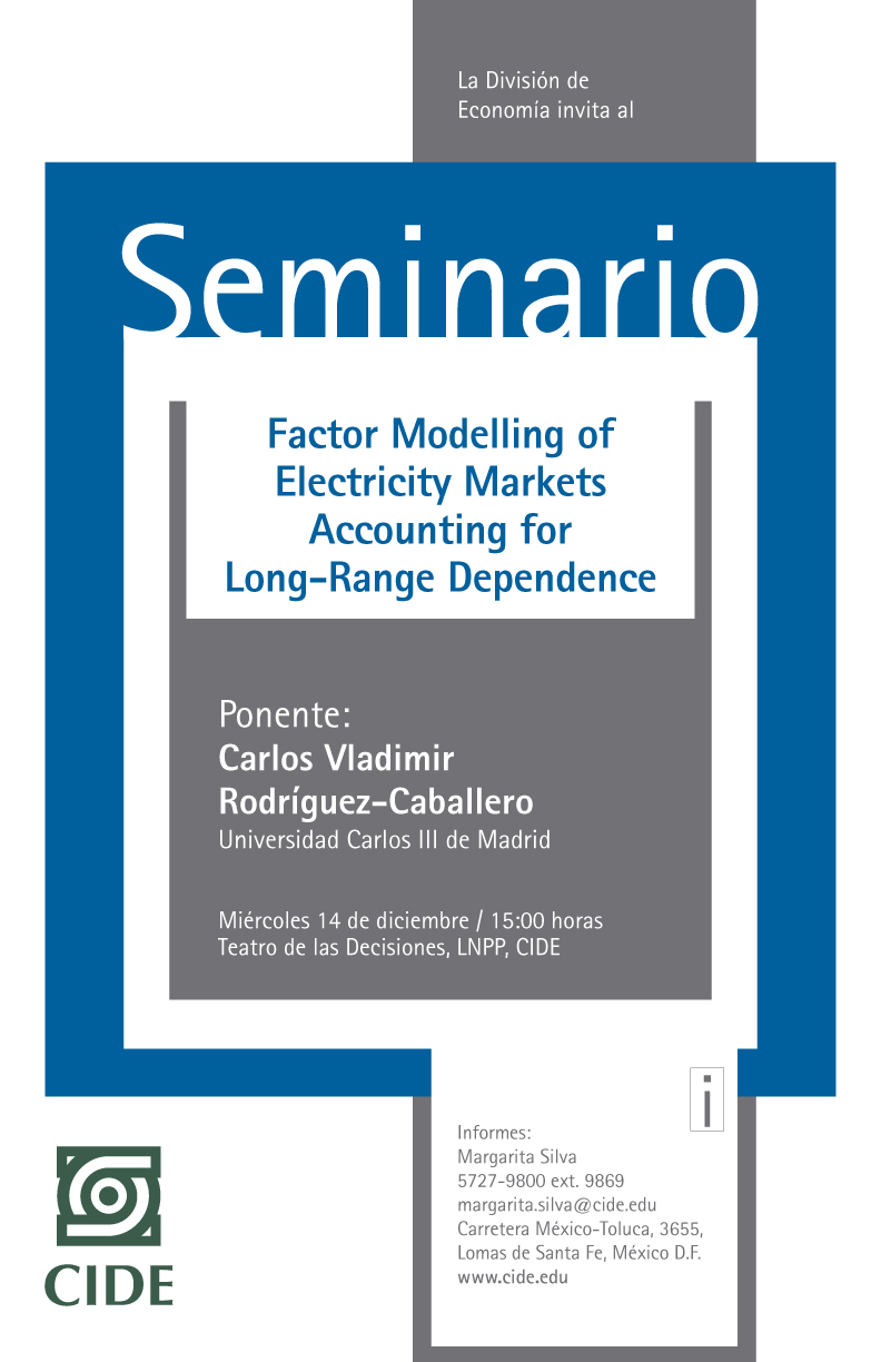 "Seminario ""Factor Modelling of Electricity Markets Accounting for Long-Range Dependence"""