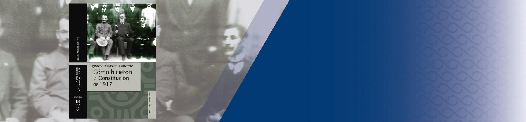 cide_presentan_libro_Como_hicieron_la_Constitucion_de_1917