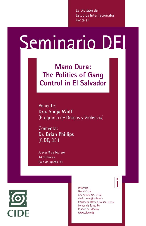 Seminario «Mano Dura: The Politics of Gang Control in El Salvador»