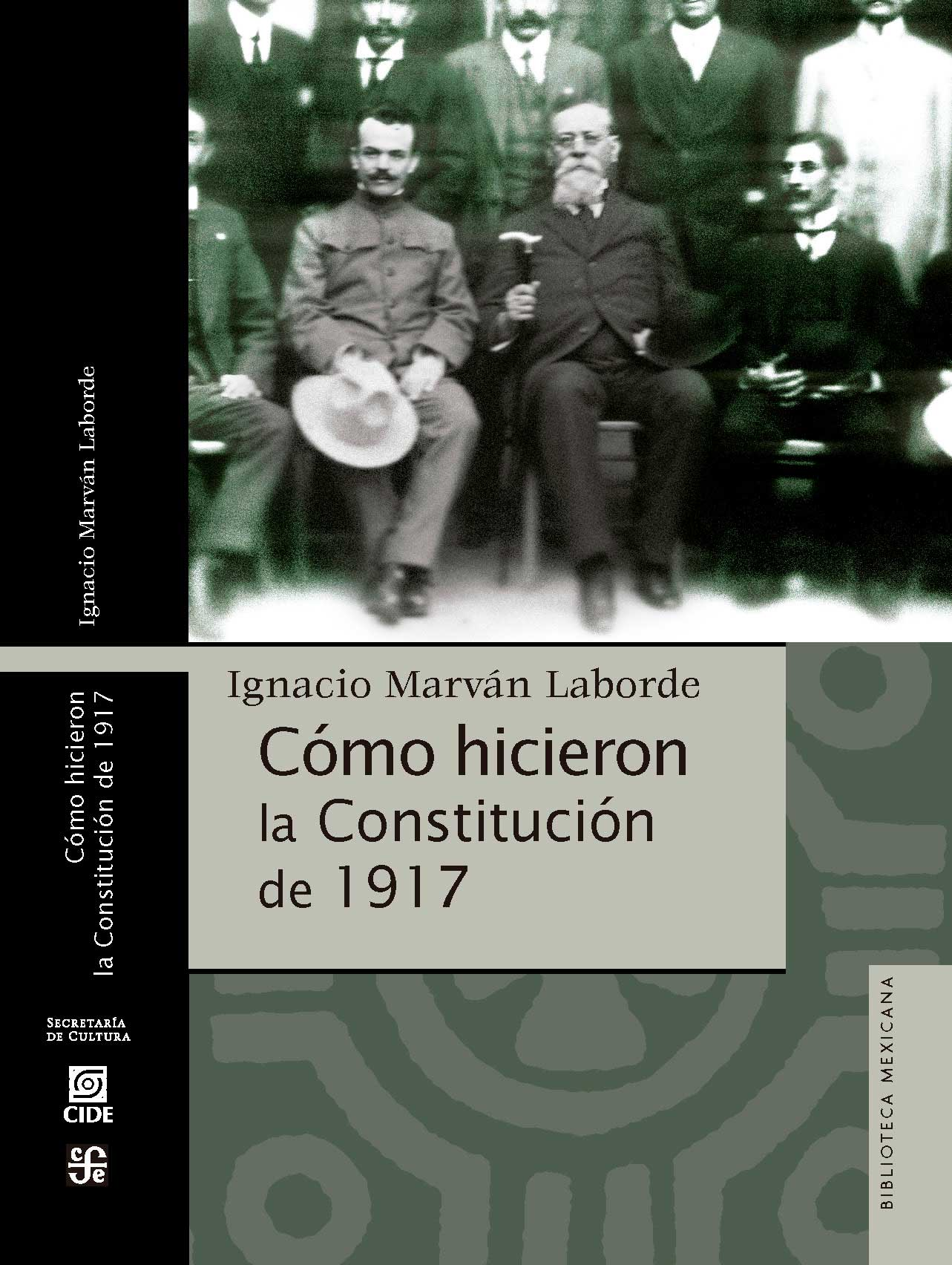 Presentan libro 'Cómo hicieron la Constitución de 1917'; una coedición CIDE-FCE-SC