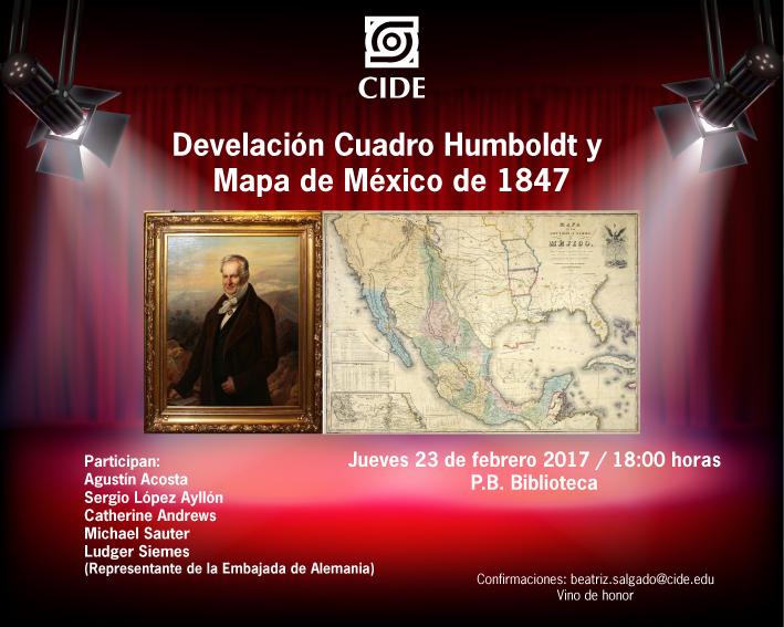 Develación Cuadro Humboldt y Mapa de México de 1847