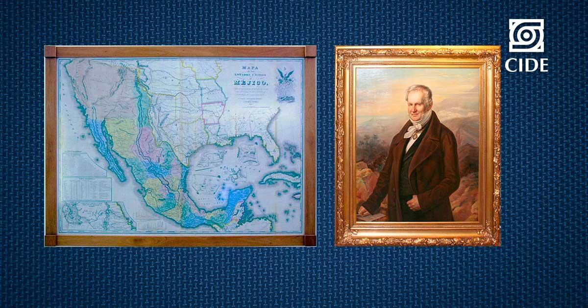 Retrato de Alexander von Humboldt y mapa de México de 1847, nuevo acervo histórico del CIDE