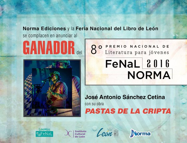 Recibe José Antonio Sánchez Cetina Premio de Novela Juvenil FeNal-Norma 2016