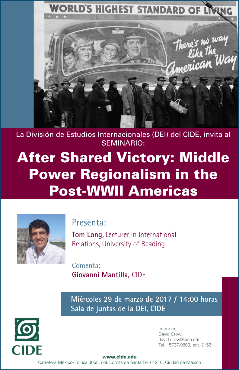 Seminario «After Shared Victory: Middle Power Regionalism in the Post-WWII Americas»