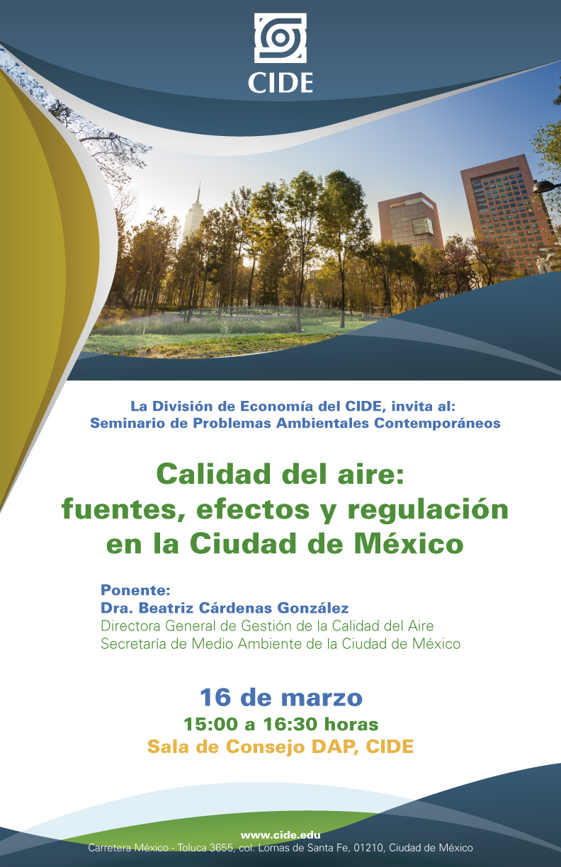 Seminario «Calidad del aire: fuentes, efectos y regulación en la Ciudad de México»