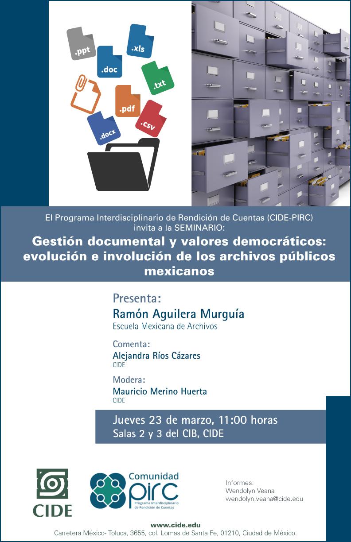 """Seminario """"Gestión documental y valores democráticos: evolución e involución de los archivos públicos mexicanos"""""""