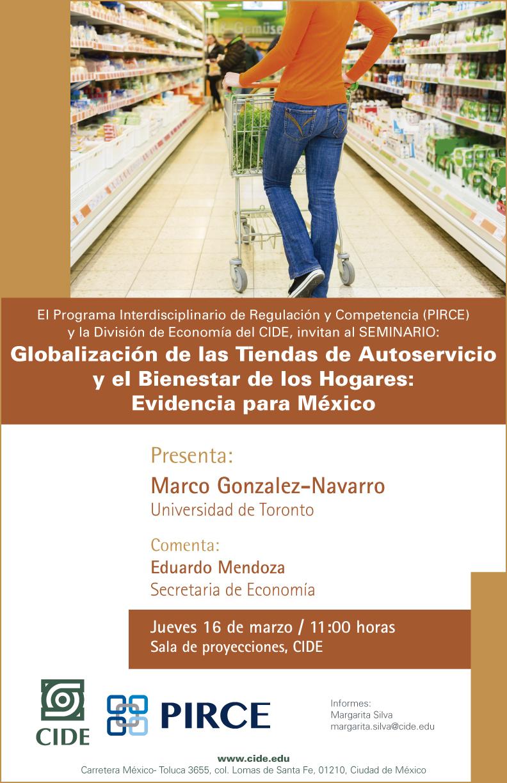 Seminario «Globalización de las Tiendas de Autoservicio y el Bienestar de los Hogares: Evidencia para México»