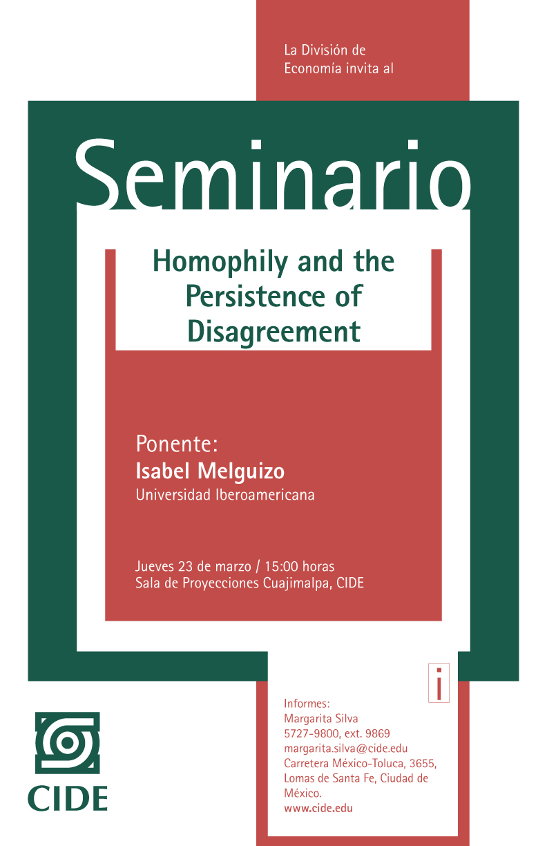 Seminario «Homophily and the Persistence of Disagreement»