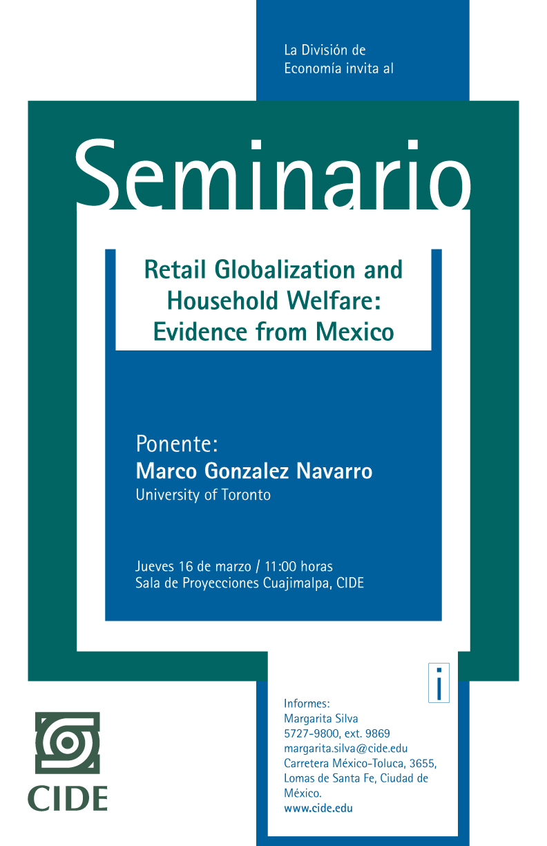 Seminario «Retail Globalization and Household Welfare: Evidence from Mexico»