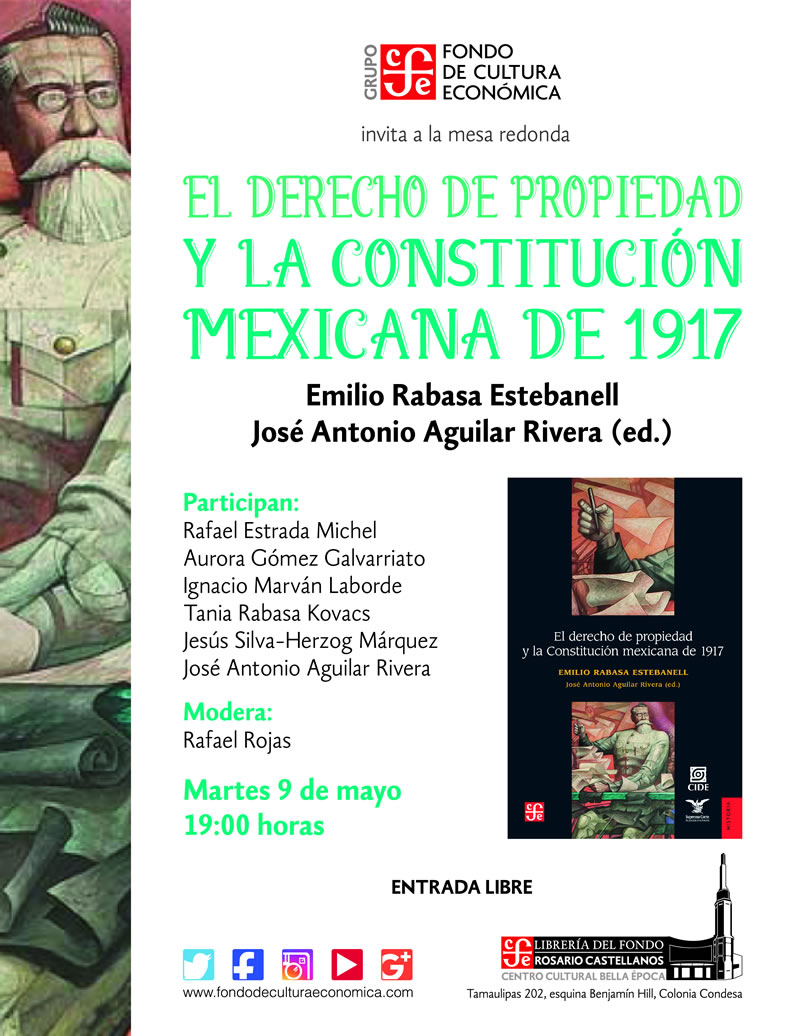 Mesa redonda «EL DERECHO DE PROPIEDAD Y LA CONSTITUCIÓN MEXICANA DE  1917»