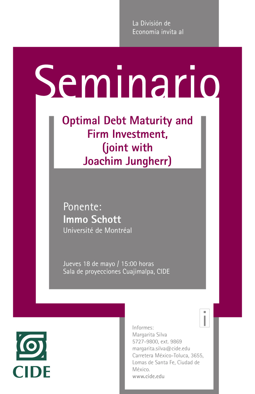 Seminario «Optimal Debt Matutity and Firm Investment»
