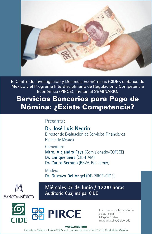 Seminario «Servicios Bancarios para Pago de Nómina: ¿Existe Competencia?»