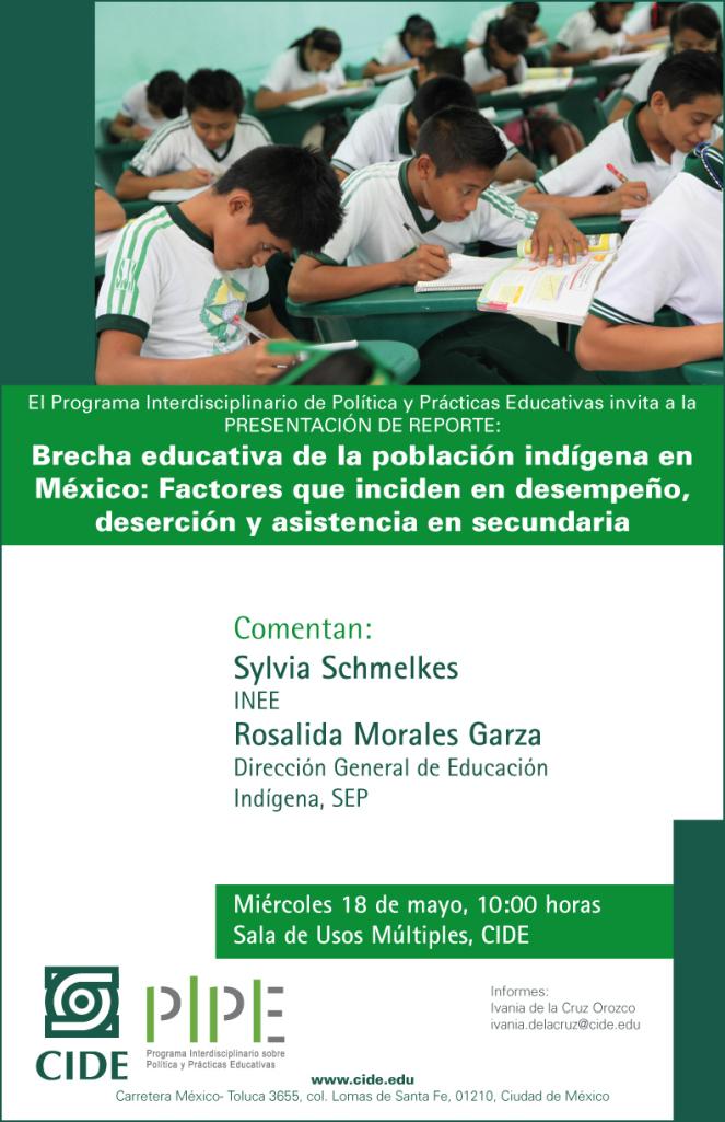 """Presentación de reporte """"Brecha educativa de la población indígena en México: Factores que inciden en asistencia y desempeño escolar"""""""
