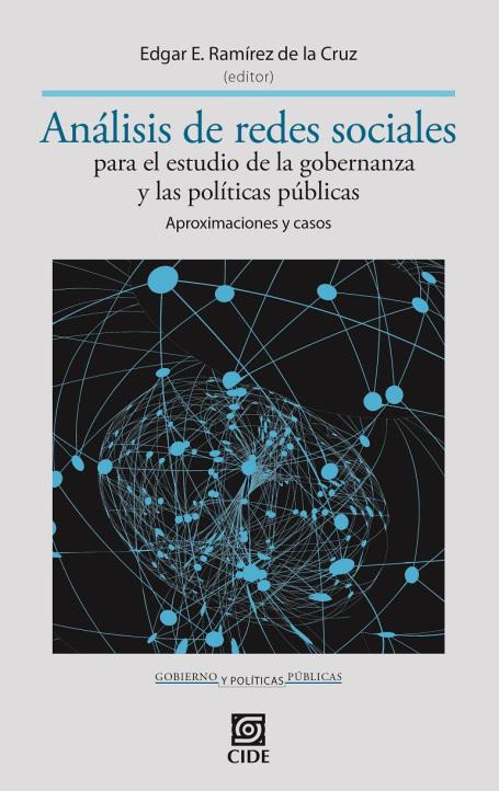 """Novedad editorial """"Análisis de redes sociales para el estudio de la gobernanza y las políticas públicas. Aproximaciones y casos"""""""