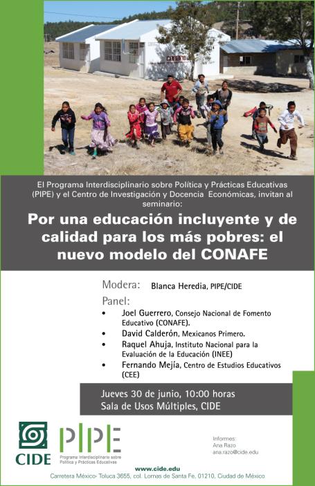 """Seminario """"Por una educación incluyente y de calidad para los más pobres"""": el nuevo modelo de CONAFE"""