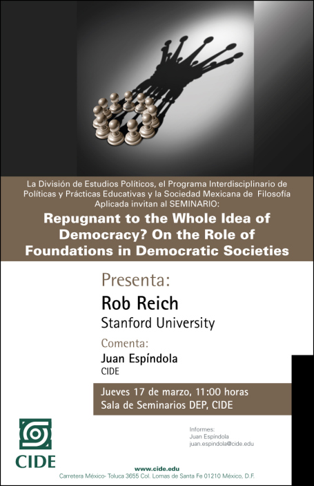 """Seminario """"Repugnant to the Whole Idea of Democracy? On the Role of Foundations in Democratic Societies"""""""