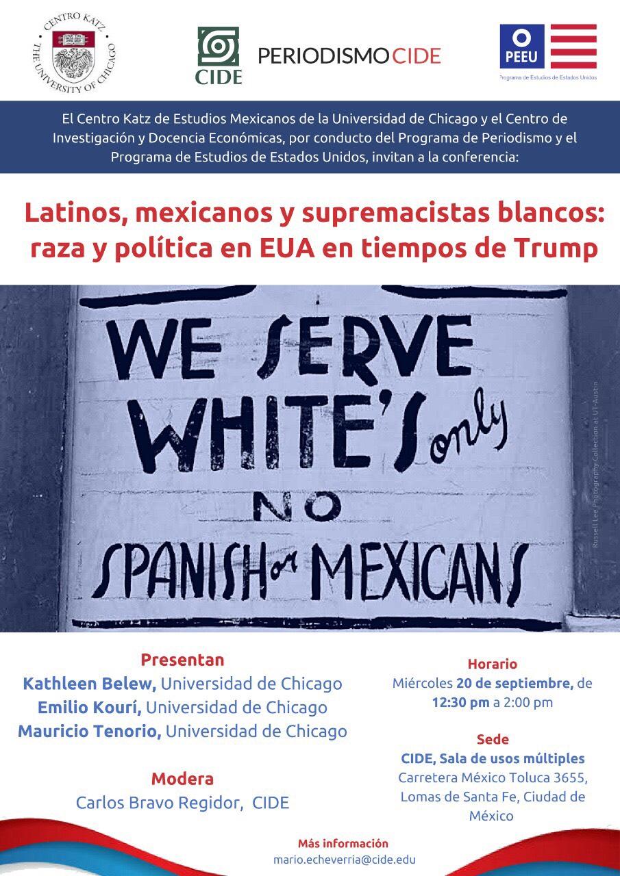Conferencia «Latinos, mexicanos y supremacistas blancos: raza y política en EUA en tiempos de Trump»