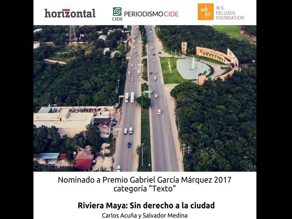 Periodismo CIDE y Horizontal.mx nominados al Premio Gabriel García Márquez de Periodismo 2017
