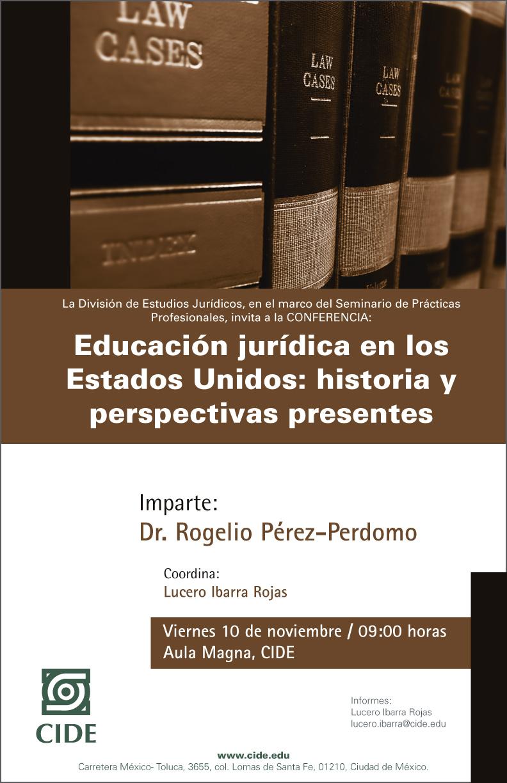 """Conferencia """"Educación jurídica en los Estados Unidos: historia y perspectivas presentes"""""""