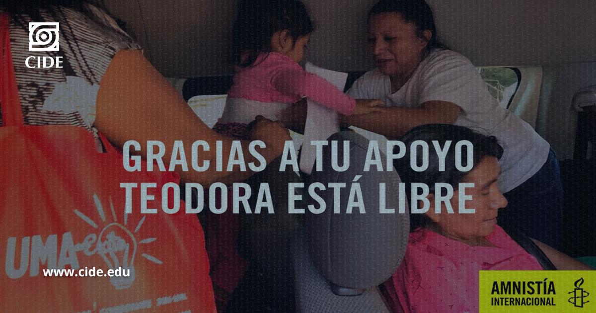 Clínica de Interés Público del CIDE coadyuva en liberación de Teodora en El Salvador