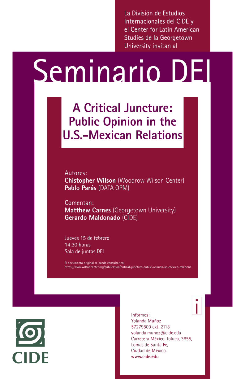 "Seminario ""A Critical Juncture: Public Opinion in the U.S.-Mexican Relations"""