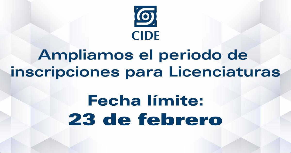 CIDE amplía el periodo de inscripciones de licenciaturas