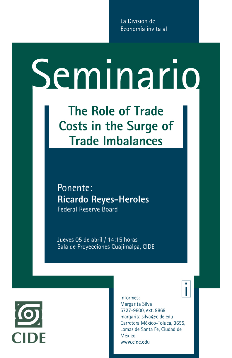 Seminario «The Role of Trade Costs in the Surge of Trade Imbalances»