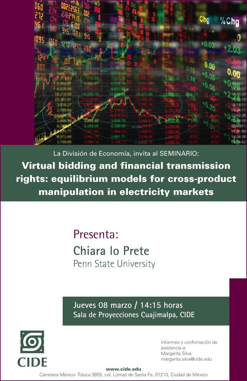 Seminario «Virtual bidding and financial transmission rights»