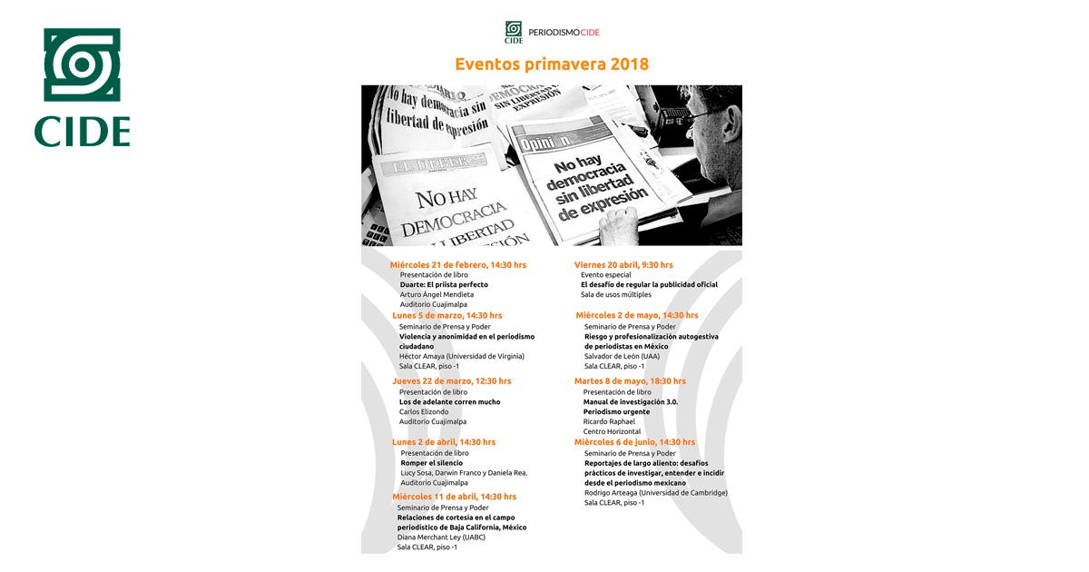 Periodismo CIDE invita a sus «Eventos primavera 2018»