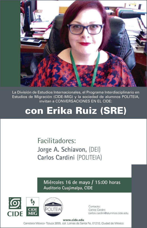 Conversaciones en el CIDE con Erika Ruiz (SRE)