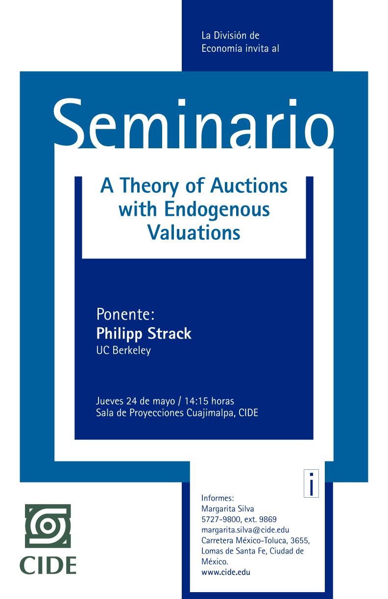 Seminario «A Theory of Auctions with Endogenous Valuations»