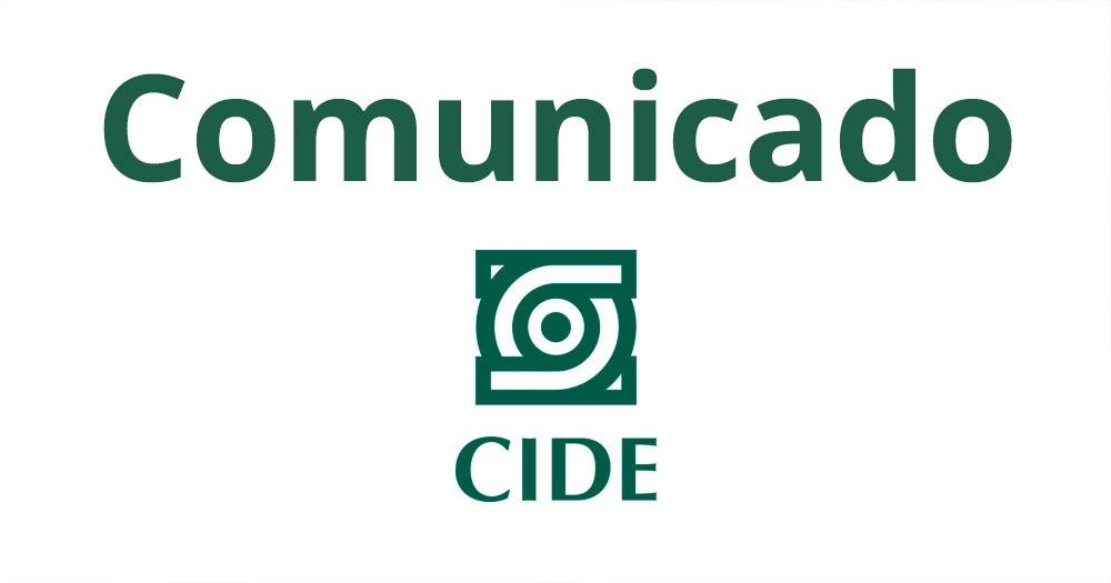 Comunicado del CIDE sobre la protesta de #AquíTambiénPasa