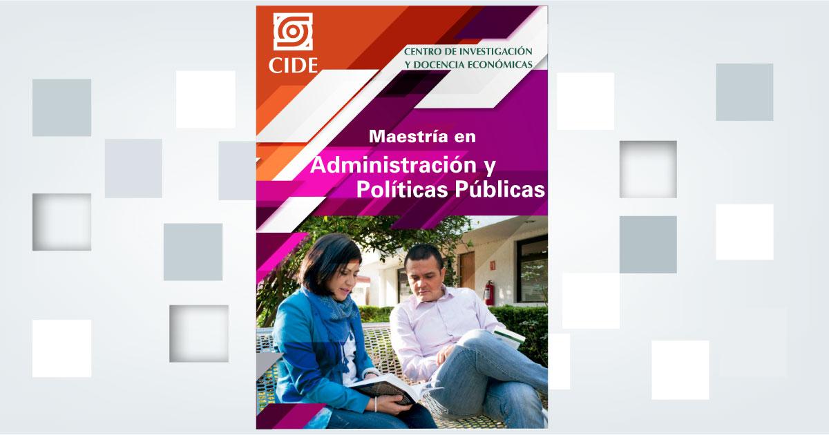Maestría en Administración y Políticas Públicas renueva su clasificación como Programa de Competencia Internacional