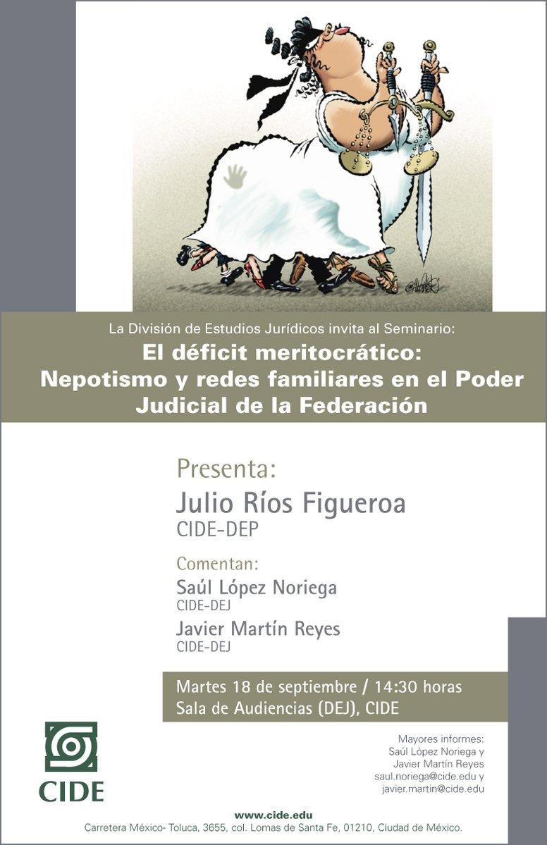 Seminario «El déficit meritocrático: Nepotismo y redes familiares en el Poder Judicial de la Federación»