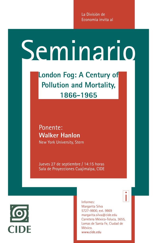 Seminario «London Fog: A Century of Pollution and Mortality, 1866-1965»