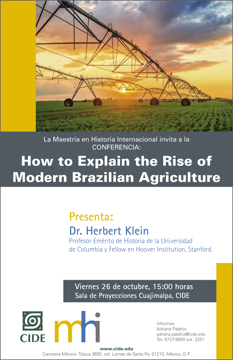 Conferencia «How to Explain the Rise of Modern Brazilian Agriculture»